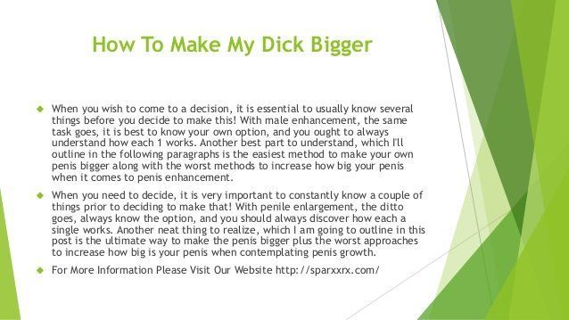 Double reccomend How can i make my dick bigger